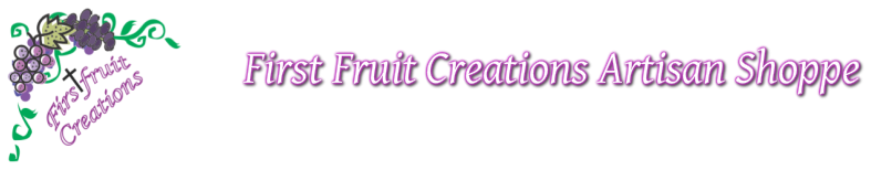 First Fruit Creations Artisan Shoppe